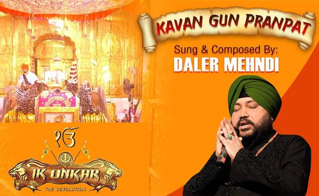 Kavan Gun Pranpat - Daler Mehndi Song ( Ik Onkar ) - camera-craft